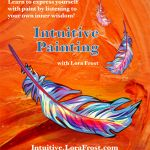 Introducing Intuitive Painting. Opens October 1st