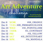Week 2 – Dec 8 - 14th Art Adventure Instagram Challenge