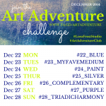 Week 4 - Dec 22 - 28th - Art Adventure Instagram Challenge