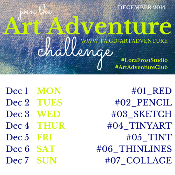 Week 1 – Dec 1-7th Art Adventure Instagram Challenge