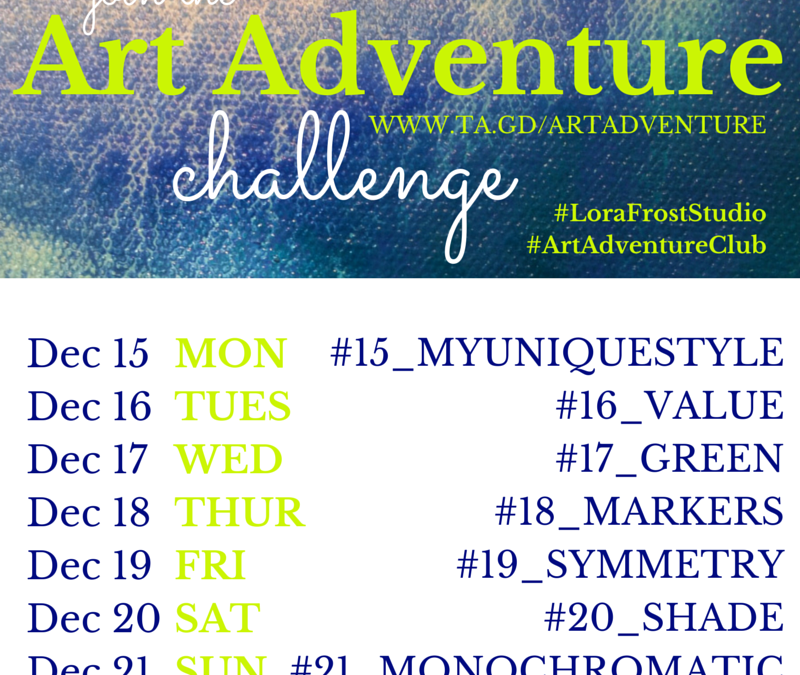 Week 3 – Dec 15 – 21st Art Adventure Instagram Challenge