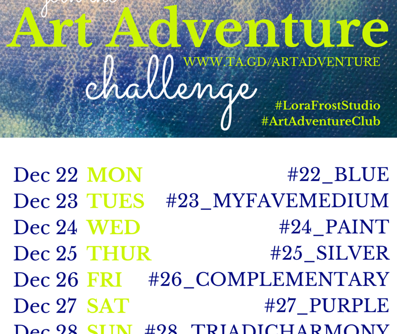 Week 4 – Dec 22 – 28th – Art Adventure Instagram Challenge