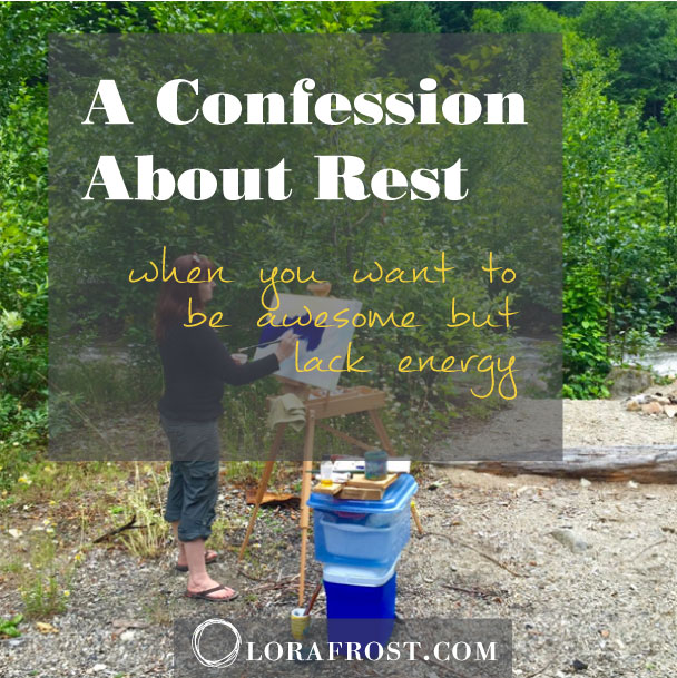 A Confession About Rest